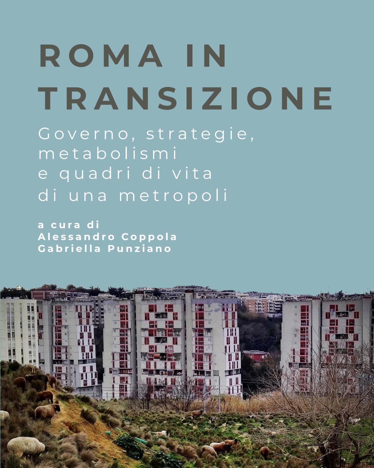 Roma In Transizione Coppola A Punziano G A Cura Di Planum Publisher 2018 Vol 2 By Planum The Journal Of Urbanism Issuu