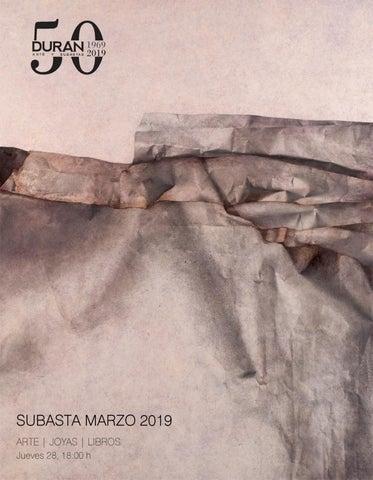 3f1c5c26175f DURAN SUBASTAS MARZO 2019 ARTE by Consuelo Duran - issuu