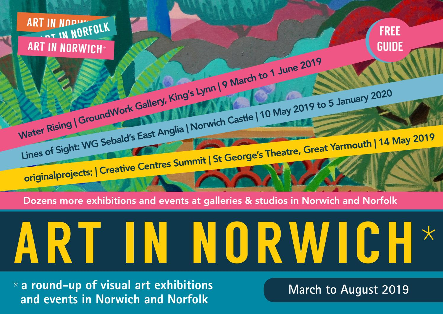 Art in Norwich Spring and Summer 2019 by Marion Catlin - issuu