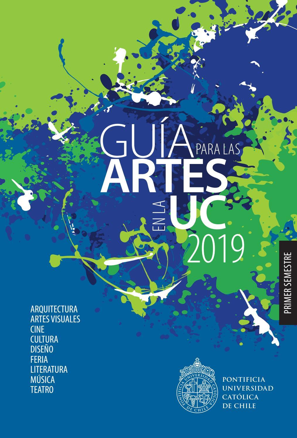 Guía Para Las Artes En La Uc 2019 1 By Artes Y Cultura Uc