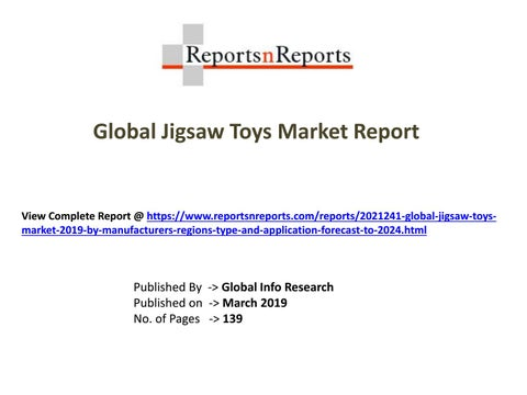 aa4502ce9 Jigsaw Toys is expected to grow at a CAGR of roughly 0.5% and ready to  reach 450 million US  in 2024