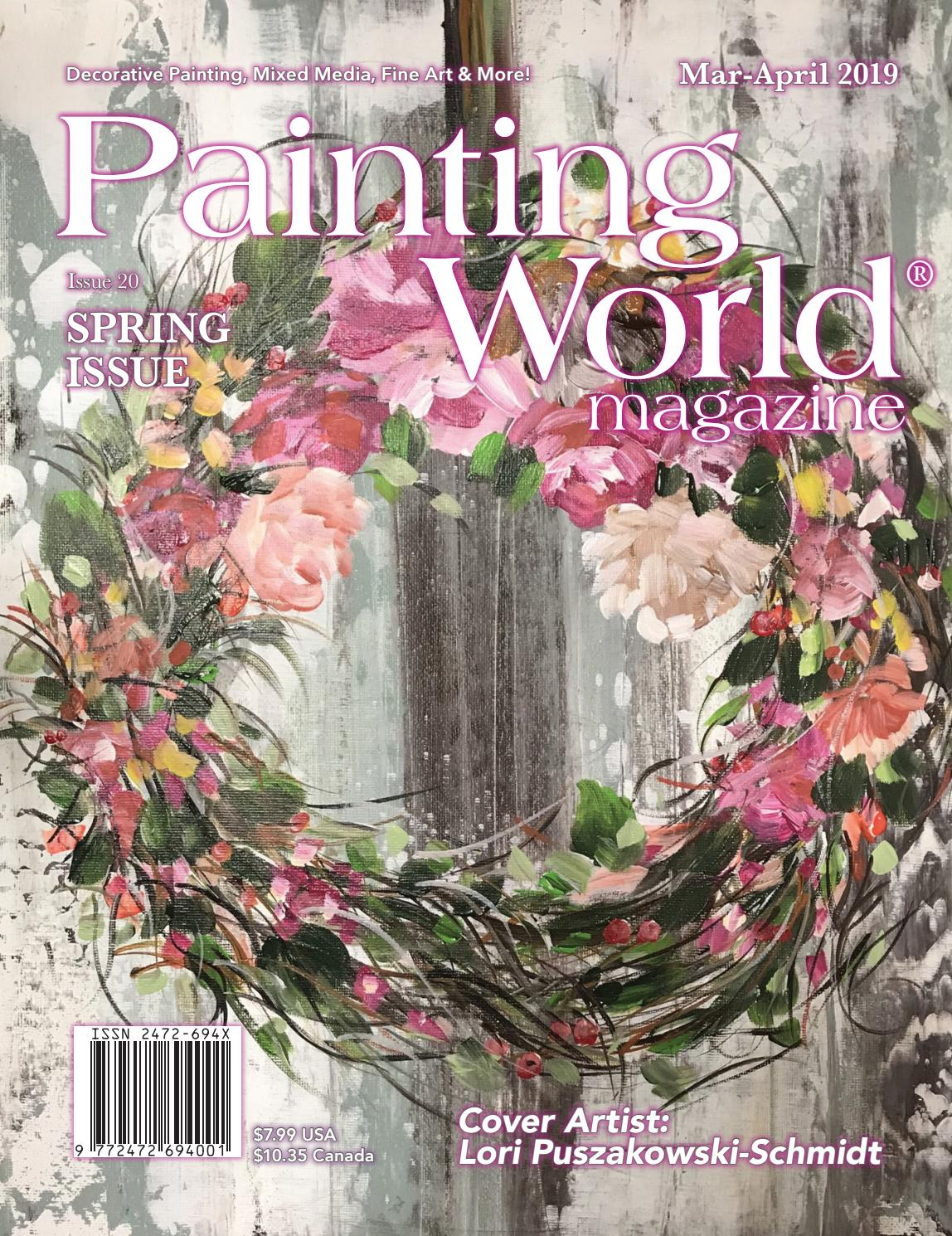 April 2019 Spring Issue Painting World Magazine By Loon Publishing