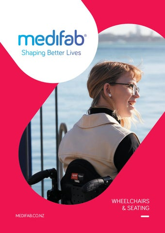 Medifab Wheelchair & Seating Catalogue - NZ Version by Medifab Ltd