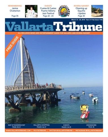 Vallarta Tribune Issue 1145 March 14 20 2019 By Vallarta