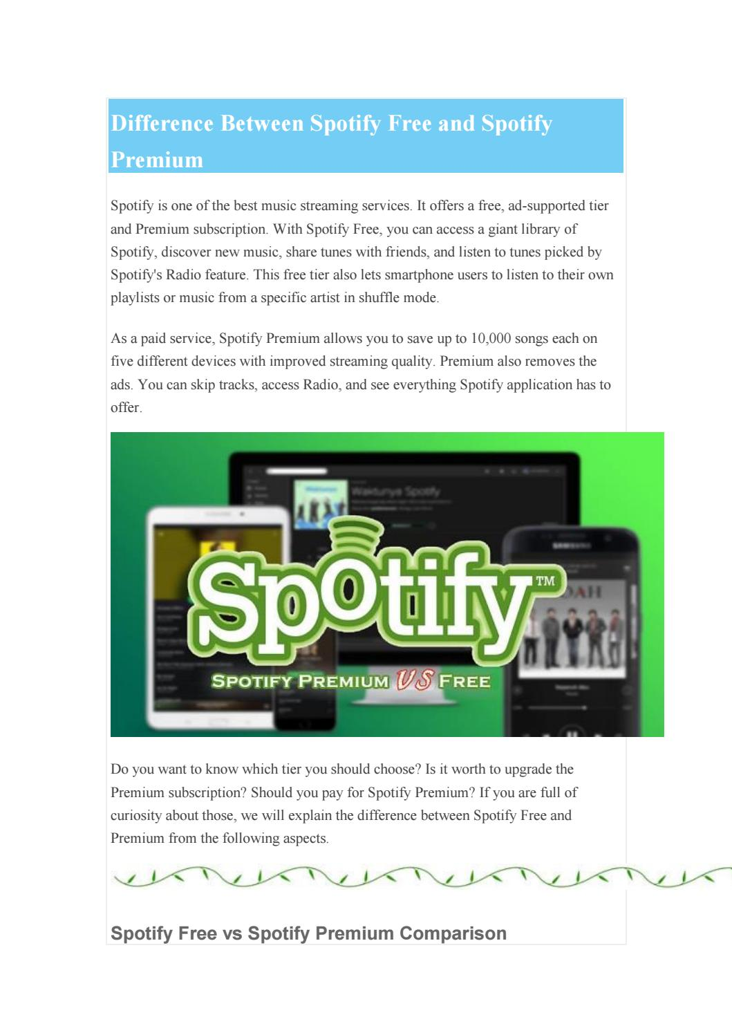 What is the difference between Spotify Free and Spotify