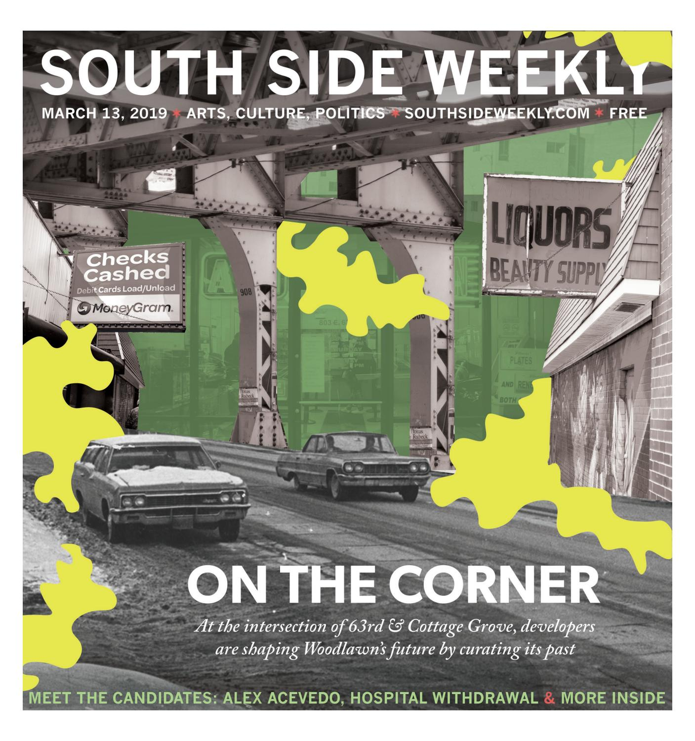 March 13, 2019 by South Side Weekly - issuu