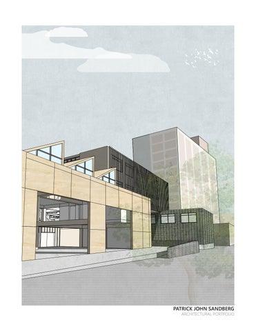 2019 Architectural Portfolio Ryerson University By Patrick Sandberg