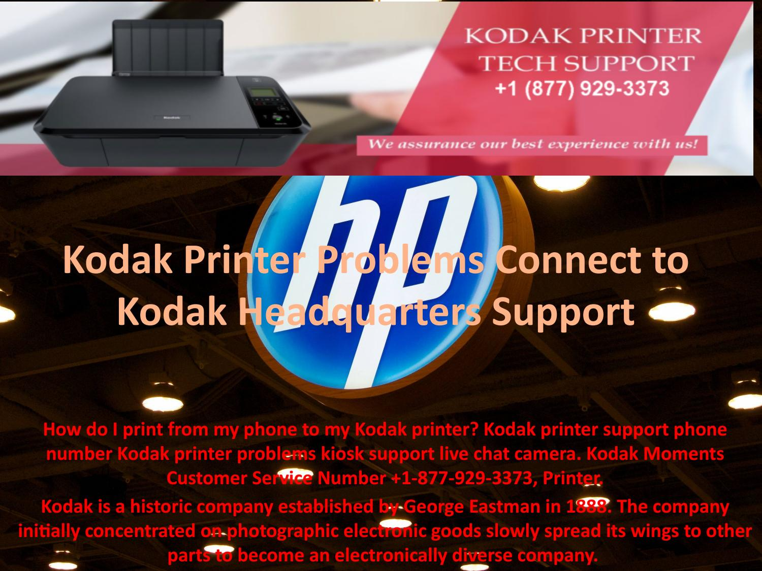 Kodak Printer Problems Connect to Kodak Headquarters Support by