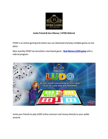 Play Ludo Invite Friend Earn Money With Hyike S Referral By