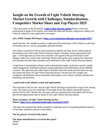 Page 1 of Insight on the Growth of Light Vehicle Steering Market Growth with Challenges, Standardization, Competitive Market Share and Top Players 2025
