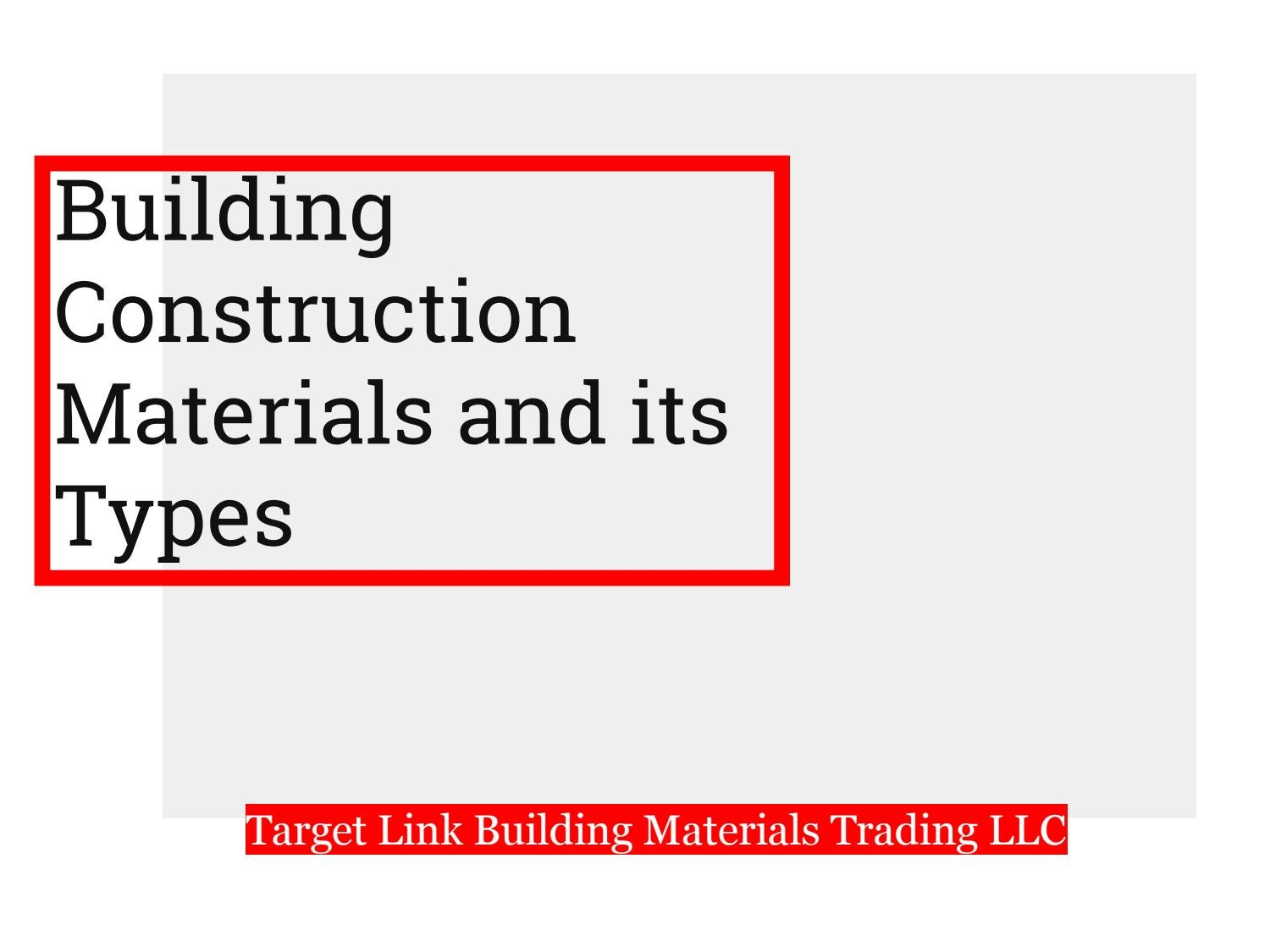 Building construction material Dubai by Targetlink Building