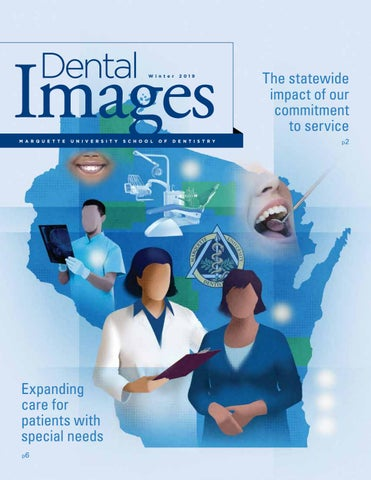 Marquette Dental Images 2019 by Marquette University - issuu