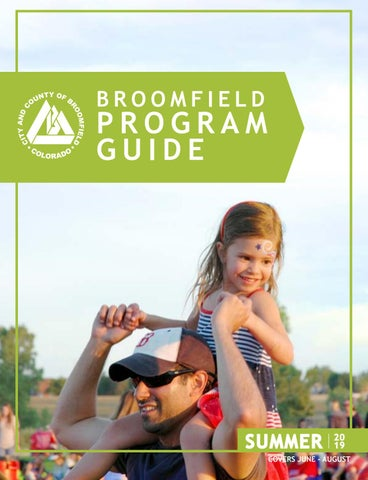 2019 Summer Program Guide by City and County of Broomfield - issuu
