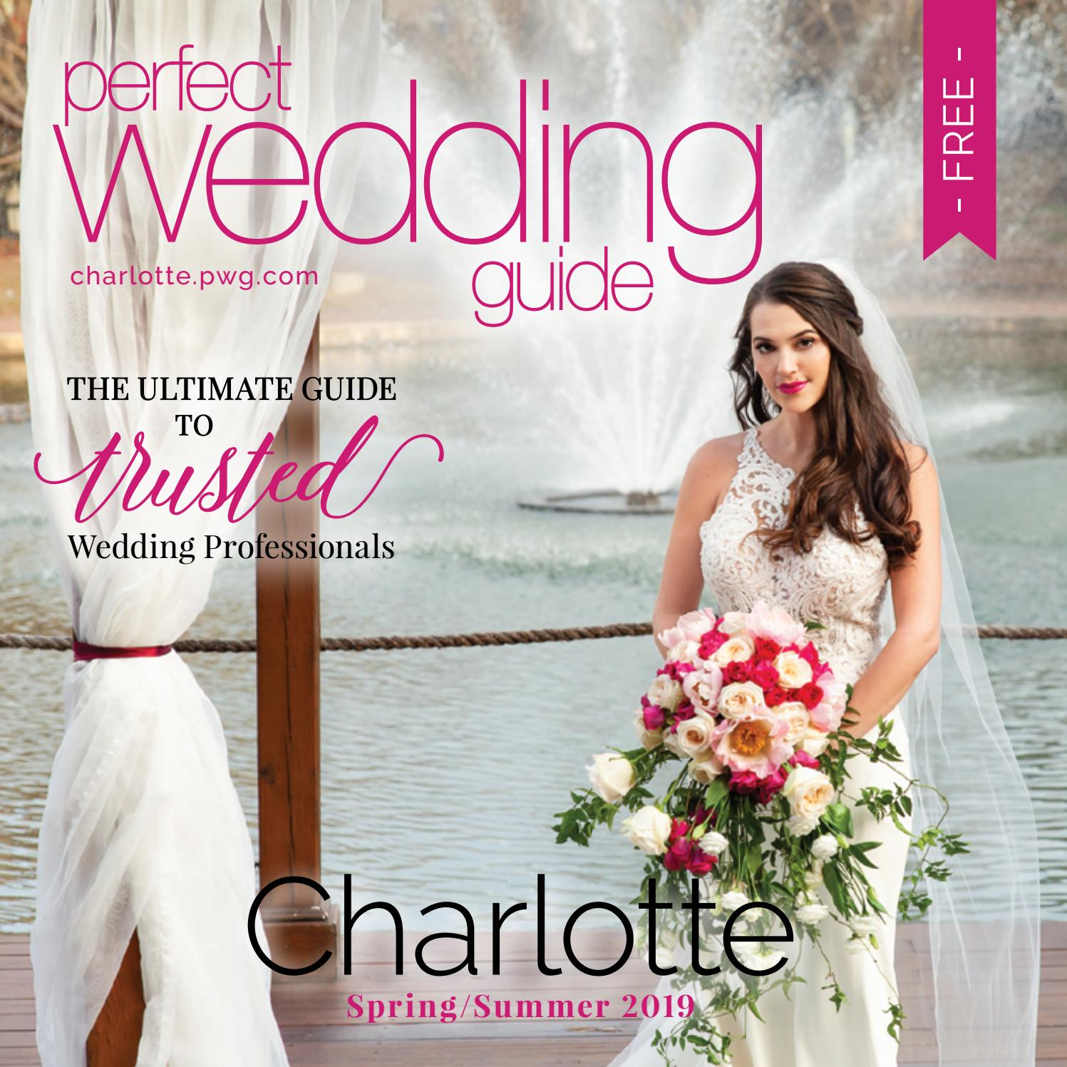23e339a7a3e Perfect Wedding Guide Charlotte Spring Summer 2019 by Rick Caldwell - issuu