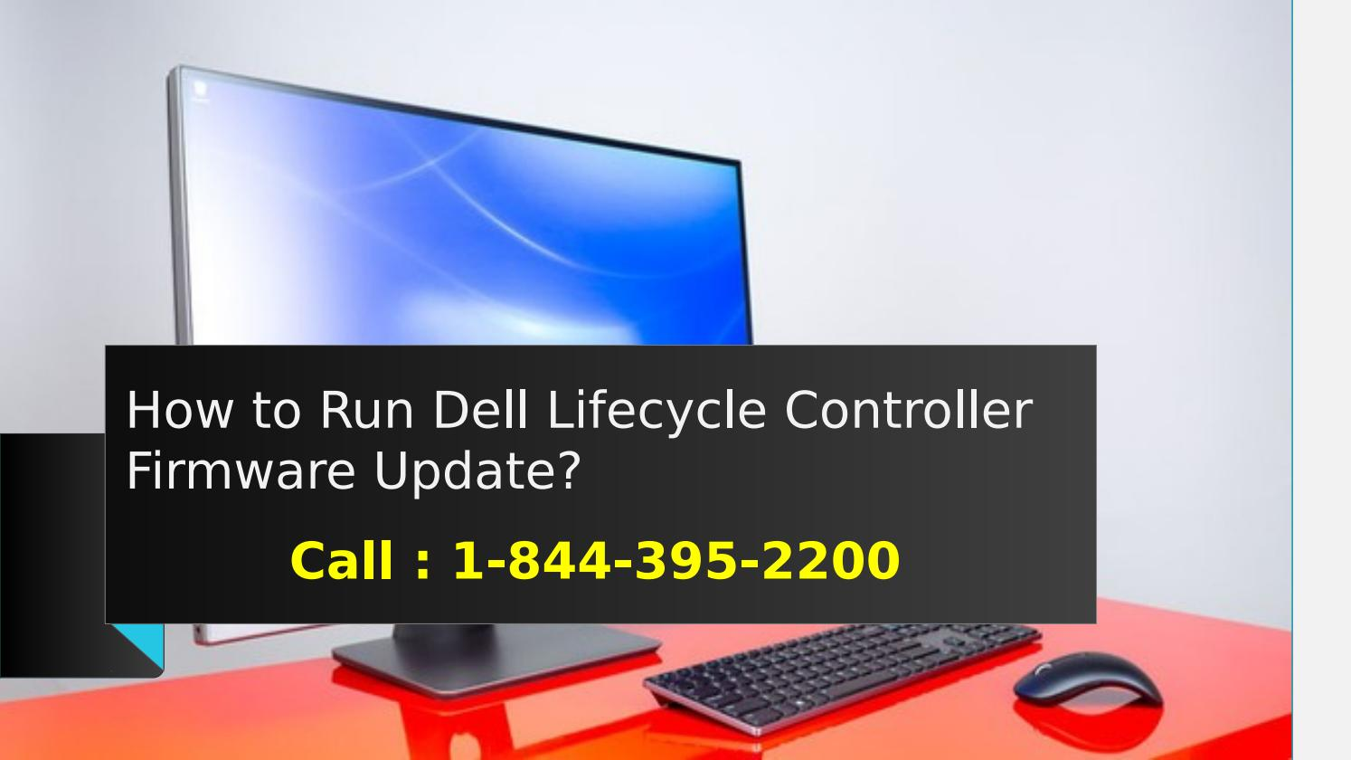 How to Run Dell Lifecycle Controller Firmware Update by Dell