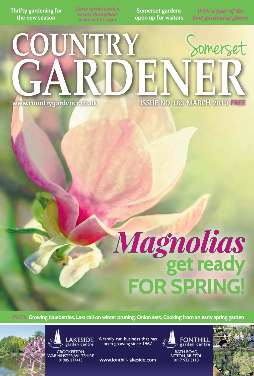 Somerset Country Gardener March 2019 by Country Gardener - issuu