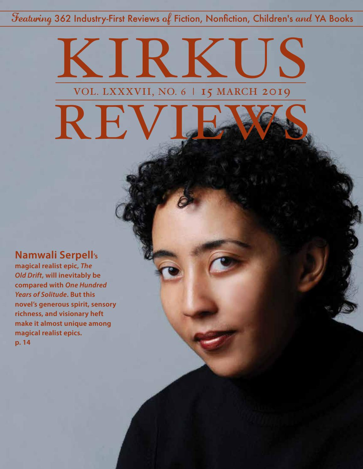 March 15 2019 Volume Lxxxvii No 6 By Kirkus Reviews Issuu