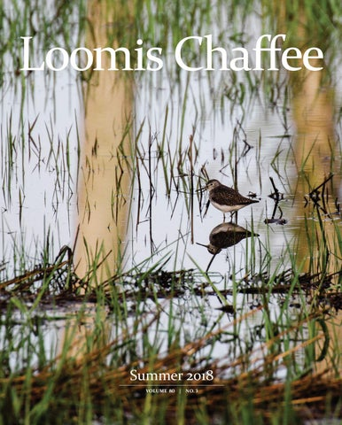 cc8838e177da Loomis Chaffee Magazine Summer 2018 by Loomis Chaffee - issuu