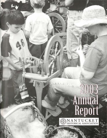 Annual Report 2003 by Nantucket Historical Association issuu