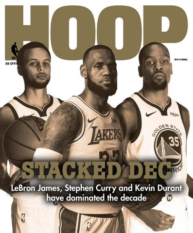 4be2102e8b2 2018-19 ANNUAL. STACKED DEC. LeBron James, Stephen Curry and Kevin Durant  have dominated the decade