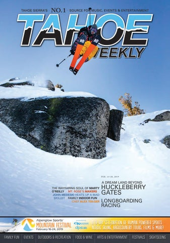February 14 to 20, 2018 by Tahoe Weekly - issuu