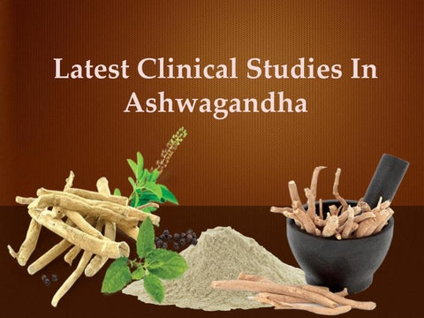 Latest Clinical Studies In Ashwagandha by Herbcyte - issuu