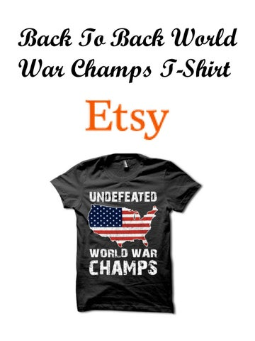 2ecfd7aafe5a Back To Back World War Champs T-Shirt by etsyglobalmarketplace - issuu