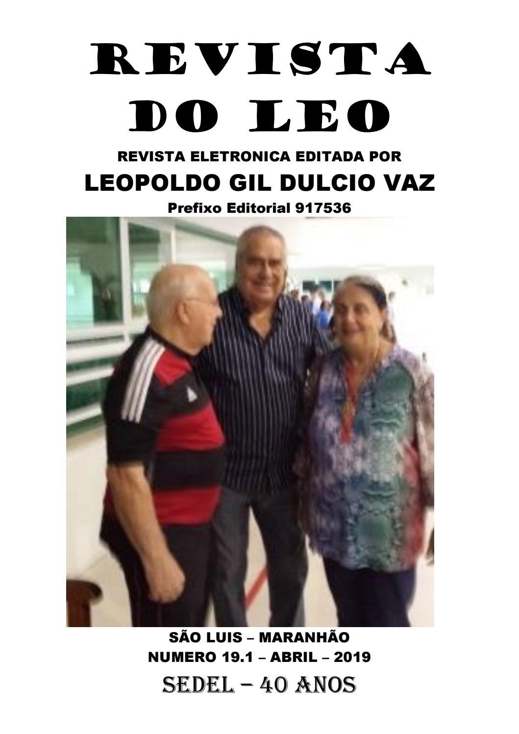 fc65d8693b REVISTA DO LÉO 19 - ABRIL 2019 - SEDEL-MA 40 ANOS by Leopoldo Gil Dulcio  Vaz - issuu