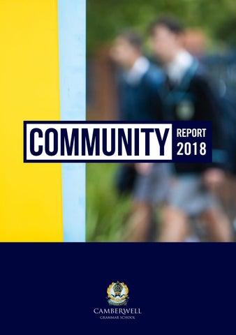 Community Report 2018 By Camberwell Grammar School Issuu