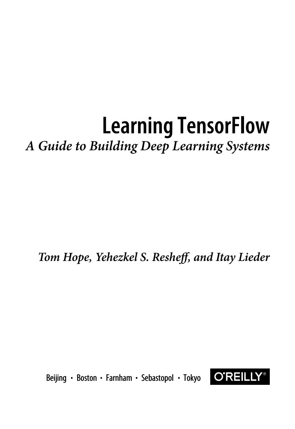 Learning TensorFlow by Mirza Tariq - issuu