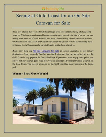 Seeing at Gold Coast for an On Site Caravan for Sale
