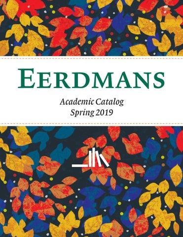 Eerdmans Academic Catalog Spring 2019 by Wm  B  Eerdmans