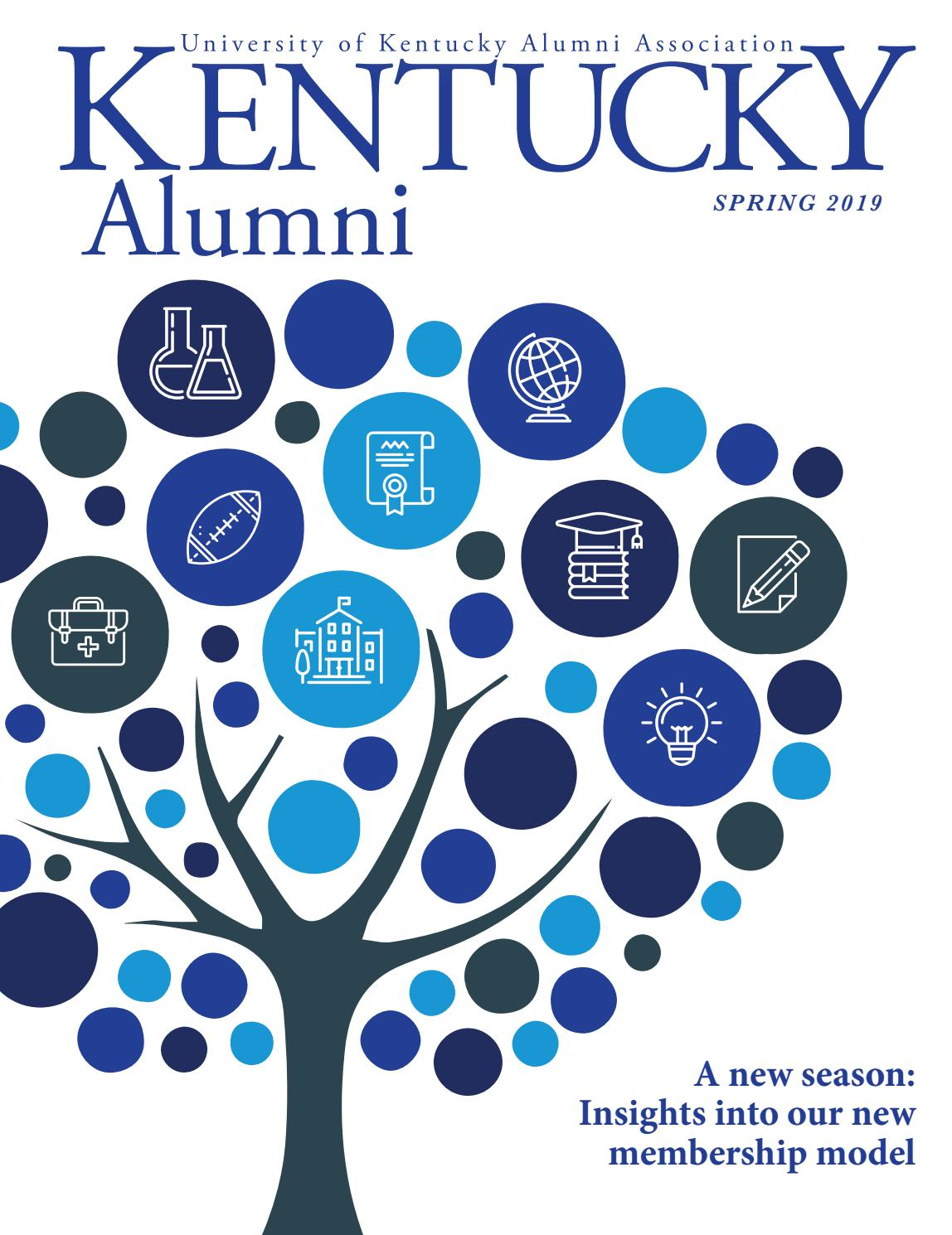 Spring 2019 Kentucky Alumni Magazine by UK Alumni Association - issuu
