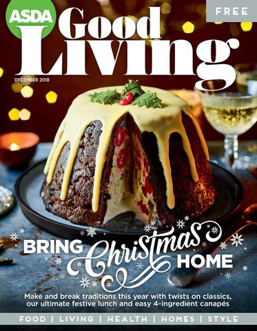 Asda Good Living Magazine December 2018 By Asda Issuu
