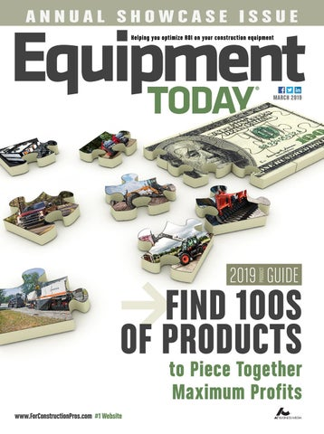 Equipment Today March 2019 by ForConstructionPros com - issuu