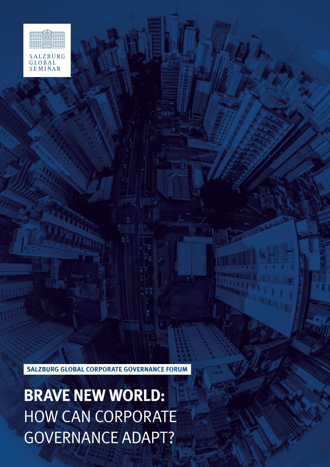 Brave New World: How Can Corporate Governance Adapt? by