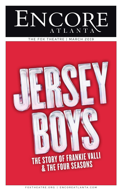 FOX ENCORE :: JERSEY BOYS :: MARCH 2019 by Encore Atlanta