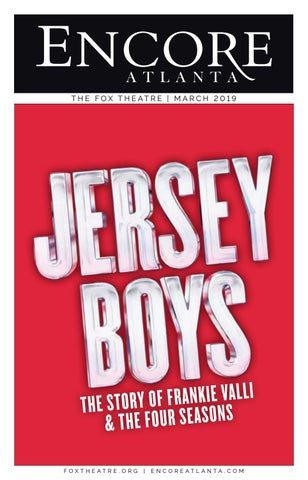 FOX ENCORE :: JERSEY BOYS :: MARCH 2019 by Encore Atlanta