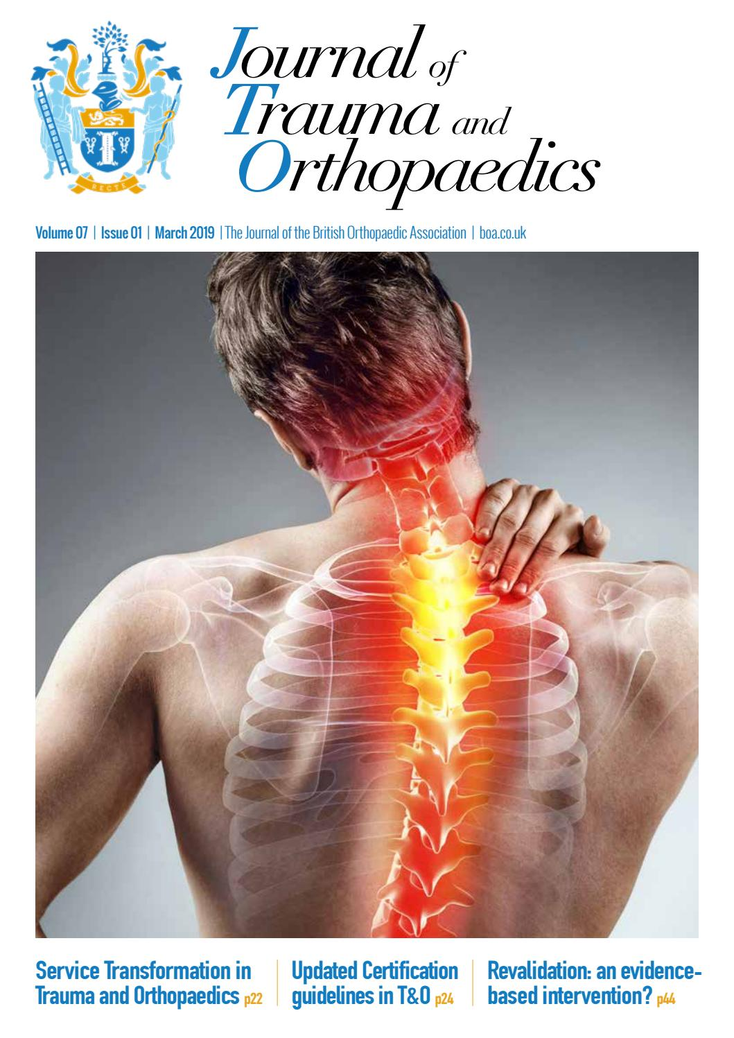 Journal of Trauma & Orthopaedics - Vol 7 / Iss 1 by British