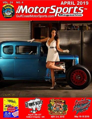 1c477d75f Gulf Coast MotorSports Magazine April 2019 by Jimbo Perkins - issuu