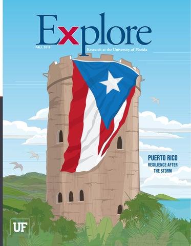 UF Explore Magazine Fall 2017 by University of Florida - issuu