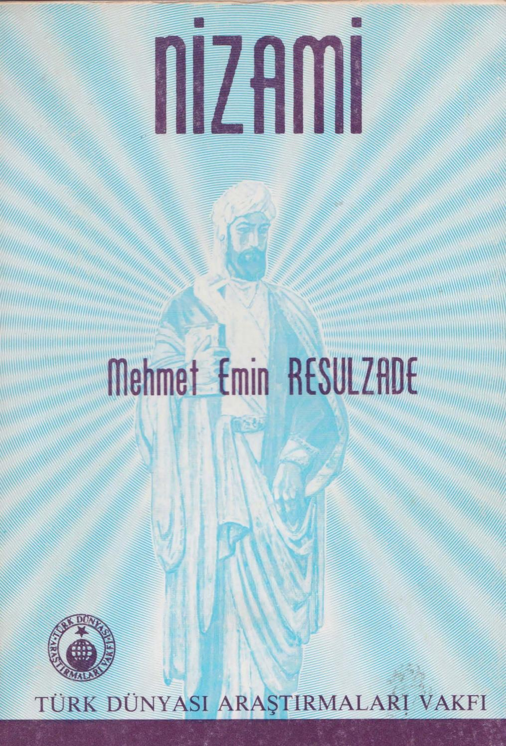 Mehmet Emin Resulzade - Nizami by Türkçü Betik - issuu