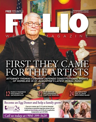 ef298a92f First They Came For The Artists by Folio Weekly - issuu