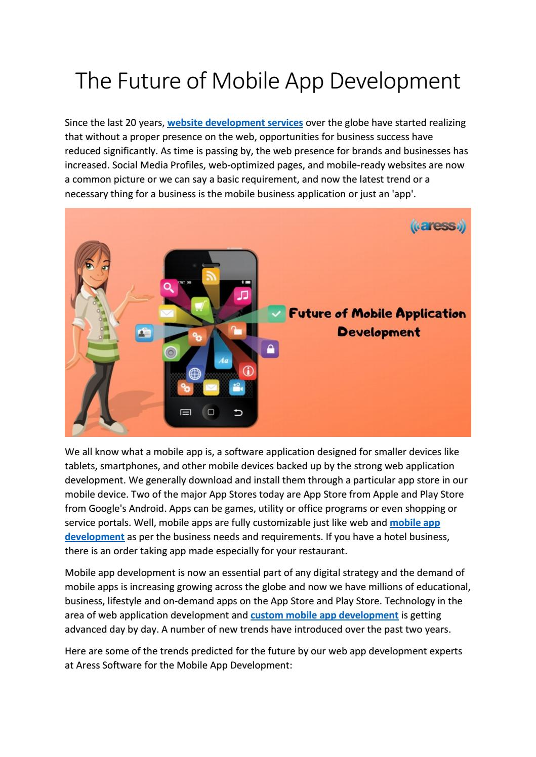 The Future of Mobile App Development by Aress Software - issuu