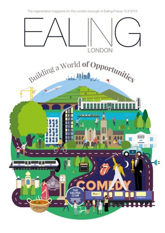 0c23fc1426710 The regeneration magazine for the London borough of Ealing   Issue 10   2019