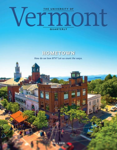 Vermont Quarterly Fall 2018 by University of Vermont - issuu