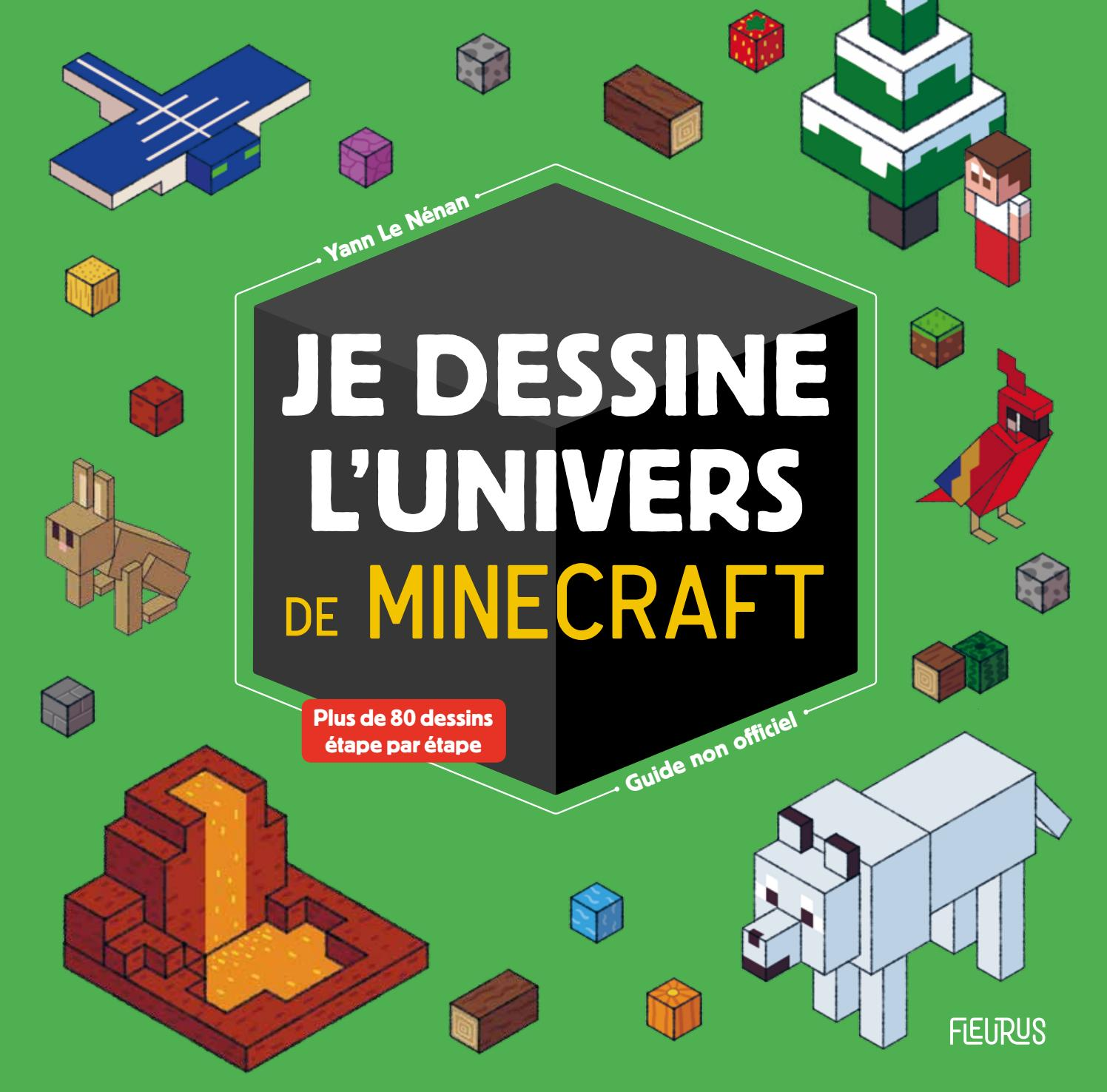 Je Dessine Lunivers De Minecraft By Fleurus Editions Issuu