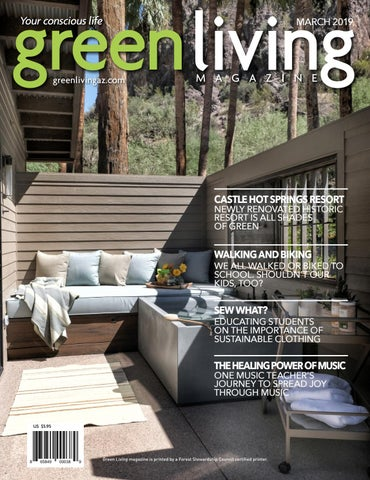 aebef074 Green Living March 2019 by Green Living AZ magazine - issuu