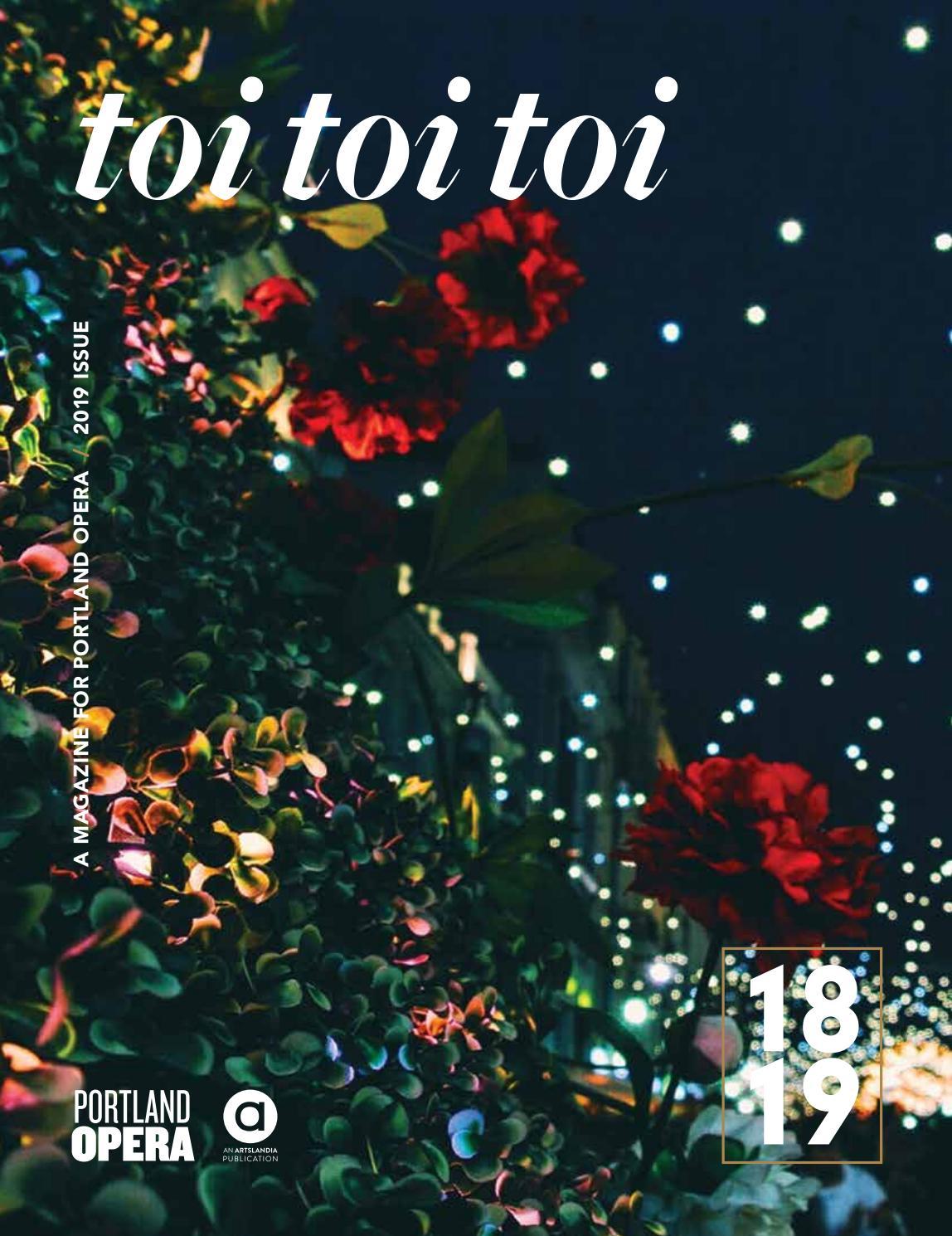 Toi Toi Toi - Portland Opera 2018/19 by Artslandia - issuu