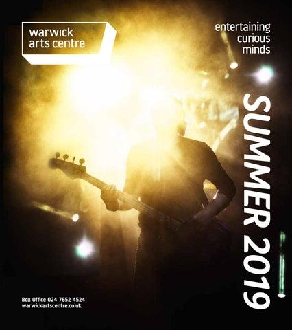 Warwick Arts Centre Summer 2019 by Warwick Arts Centre - issuu